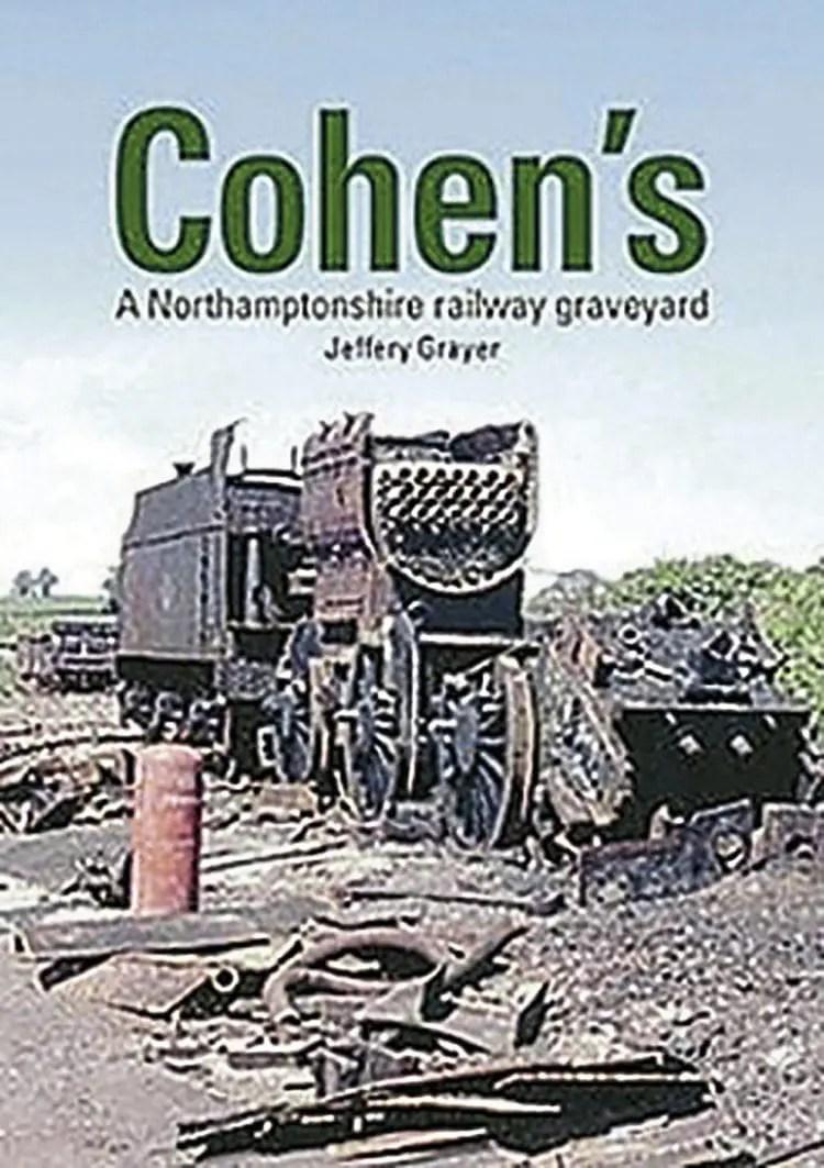 Cohen's: A Northamptonshire railway graveyard - The Railway Hub
