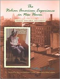 the italian american experience in new haven by Anthony V. Riccio, Philip Langdon, Mary Ann Carolan