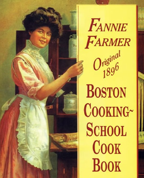 fannie farmer original 1896 boston cooking-school cook book