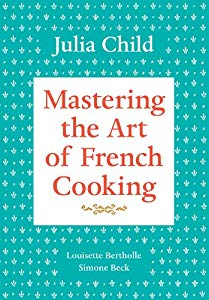 "Cover of ""Mastering the Art of French Coo..."
