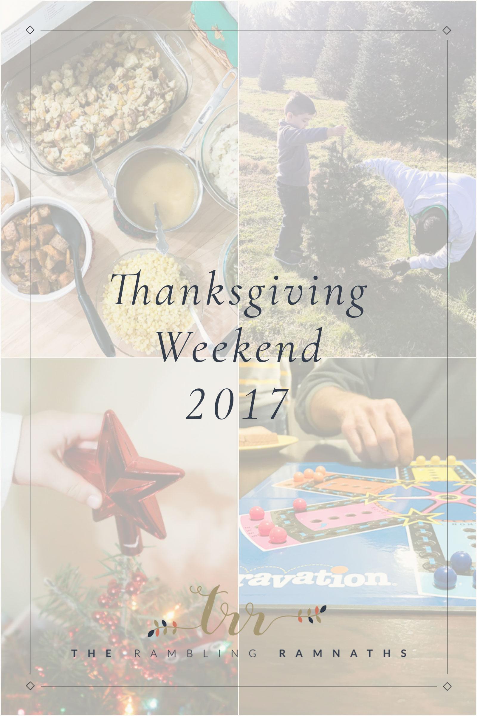 Thanksgiving Weekend 2017