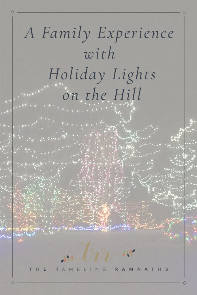 A Family Experience with Holiday Lights on the Hill