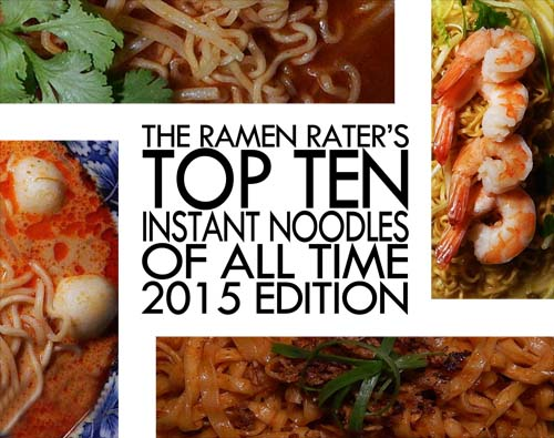 The Ramen Rater's top Ten Instant Noodles Of All Time 2015 Edition