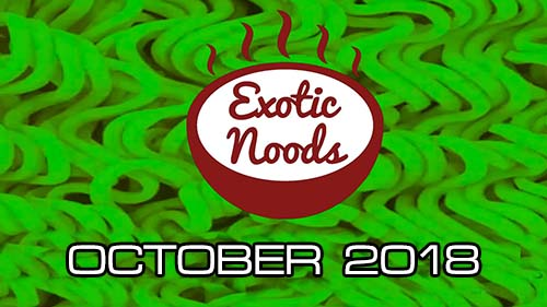 Unboxing Time: Exotic Noods October Green Box - United States