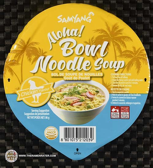 #3434: Samyang Foods Aloha! Bowl Noodle Soup Chicken Flavour - South Korea