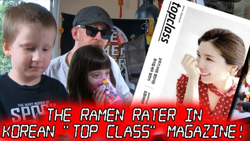 "The Ramen Rater In South Korean ""Top Class"" Magazine"