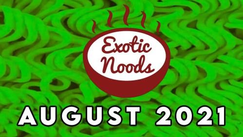 Exotic Noods August 2021 Ramen Noodle Subscription Box + Coupon Code!