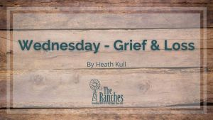 Wednesday Grief Loss