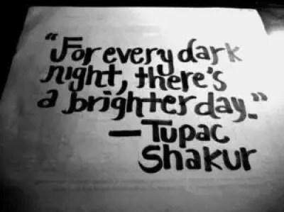 Inspirational gangsta rap quotes by Tupac Shakur
