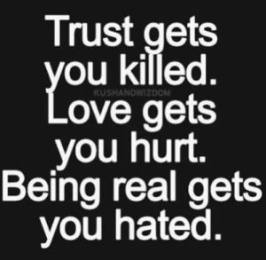 cant trust nobody quotes
