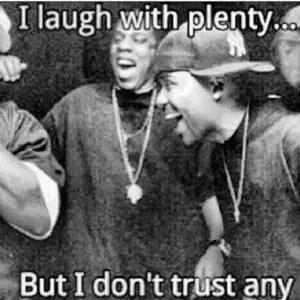 ghetto trust no one quotes