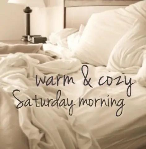 Fresh Saturday Morning Quotes And Sayings
