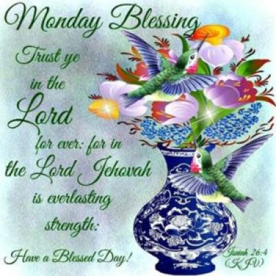 Blessed Monday Morning Greetings