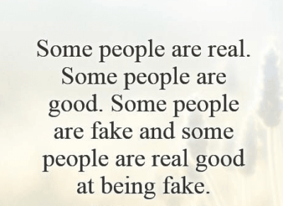 Quotes On Fake People And Fake Friends