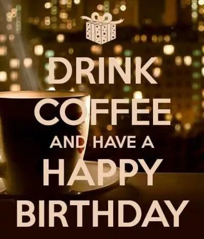 Happy Birthday Coffee Memes