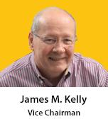 Meet James M. Kelly, Vice Chairman
