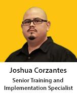 Meet Joshua Corzantes, Senior Training & Implementation Specialist