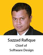 Meet Sazzad Rafique, Chief of Software Design