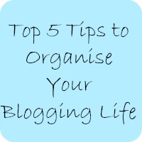 top 5 tips to organise your blogging life