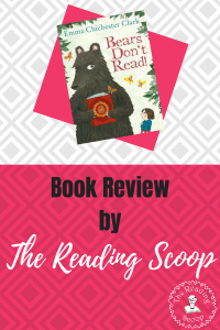 Book Review of Bears Don't Read with The Reading Scoop