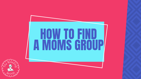 Find a Moms group!
