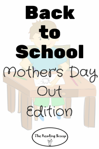 Mother's Day Out, Back to School, Mom Emotions