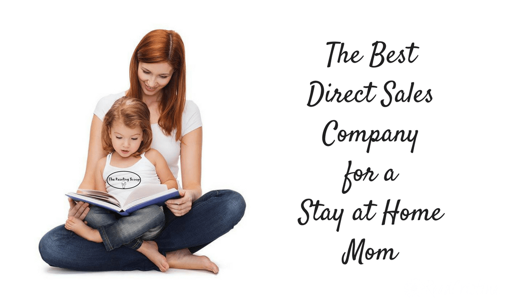 The Best Direct Sales Company for Stay at Home Moms