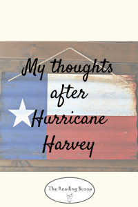 My Thoughts After Hurricane Harvey, Houston Texas, Book Drive for Needy Houston Schools after Harvey