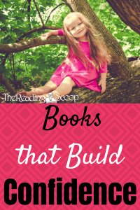 Looking for books to build up your children? These books are awesome for building confidence! Follow me on Facebook at http://facebook.com/thereadingscoop for more great books!