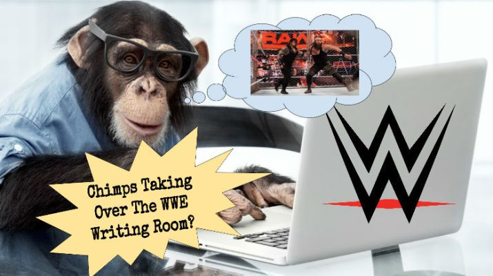 Trained Chimps To Replace All WWE Writers During NFL Season