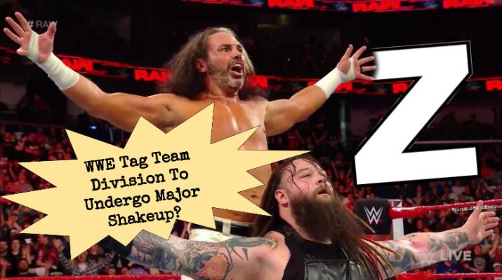 """WWE To Reintroduce Letter """"Z"""" In Effort To Revive Tag Division"""