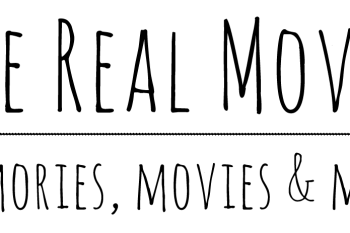 The Real Movie - memories, movies & more ...