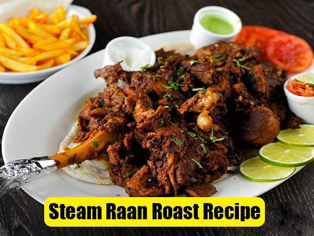 Steam Raan Roast Recipe Pakistani