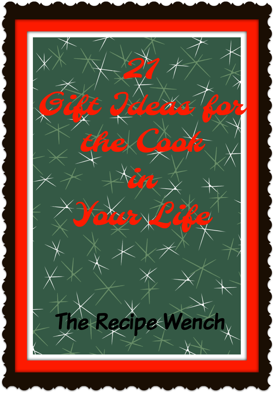 Useful, classy and unique -- this is a helpful gift guide for the cook in your life. Treat yourself!!! | The Recipe Wench
