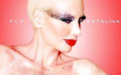 LISTEN TO CATALINA'S NEW SINGLE 'FLY'