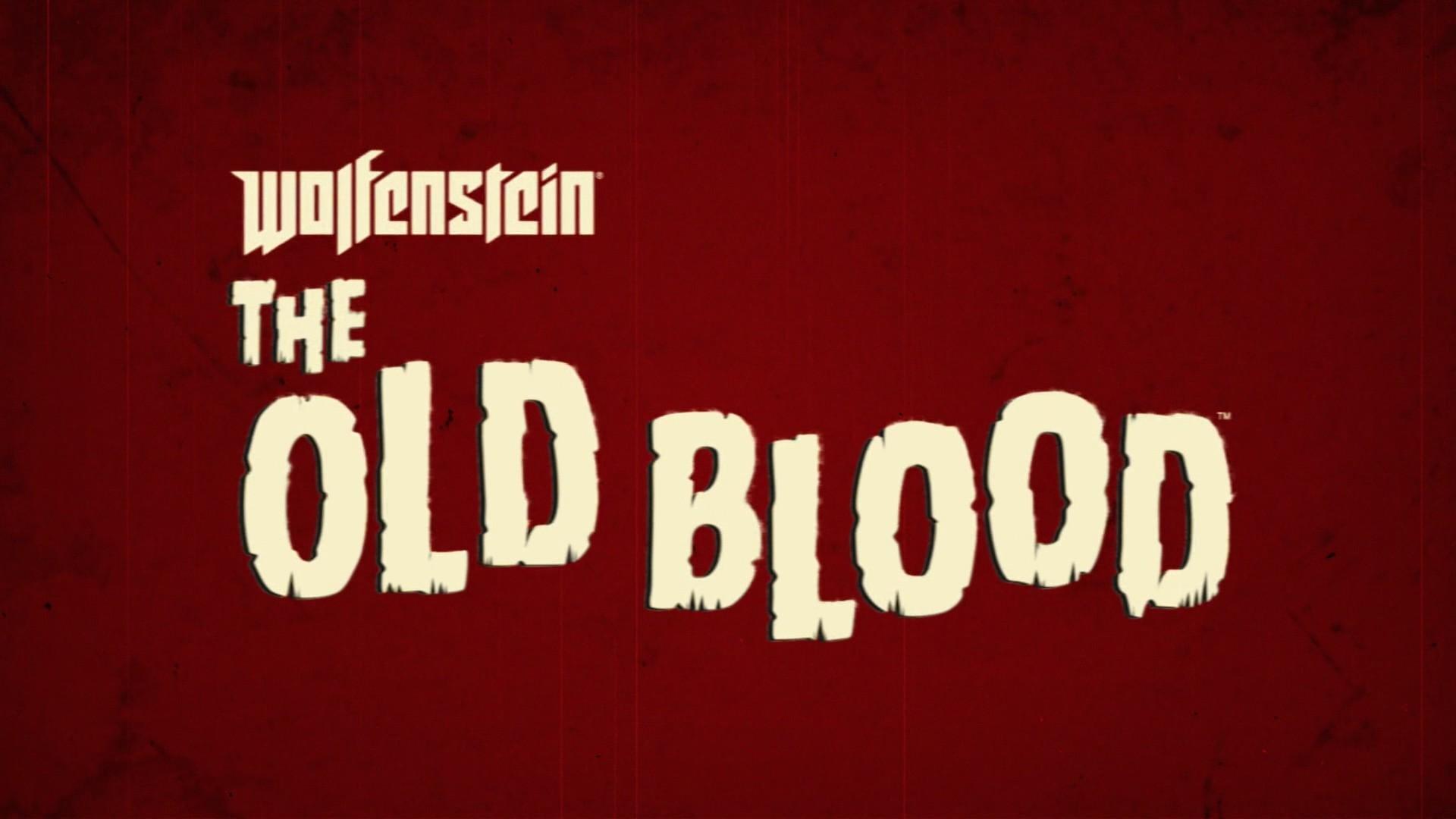 The Refined Geek Wolfenstein The Old Blood Sind Sie Ein