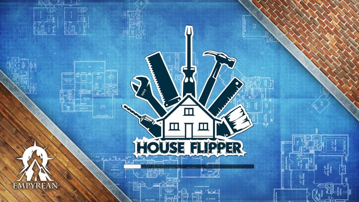 The Refined Geek » House Flipper: DIY Simulator 2018