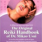 The Original Reiki Handbook of Mikao Usui