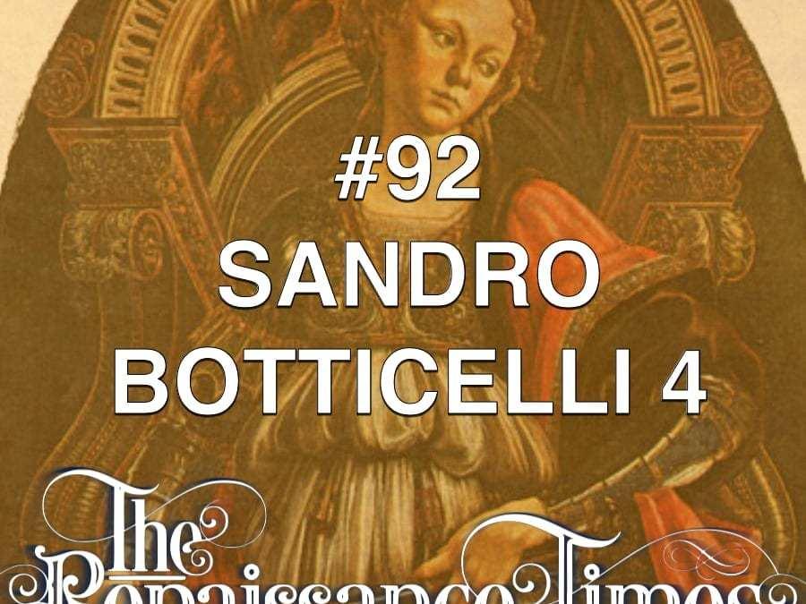 #92 – Sandro Botticelli 4