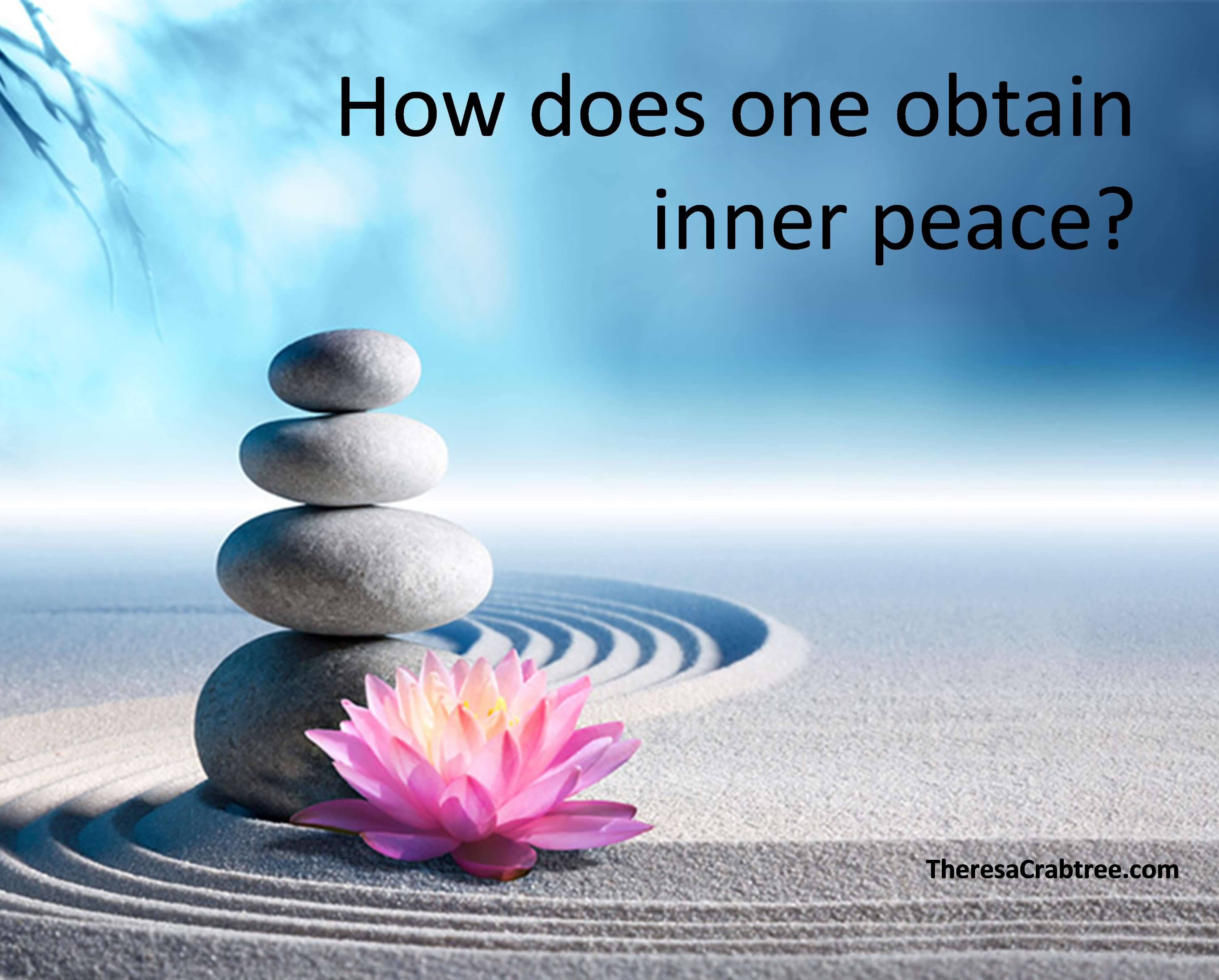 How do you obtain inner peace?