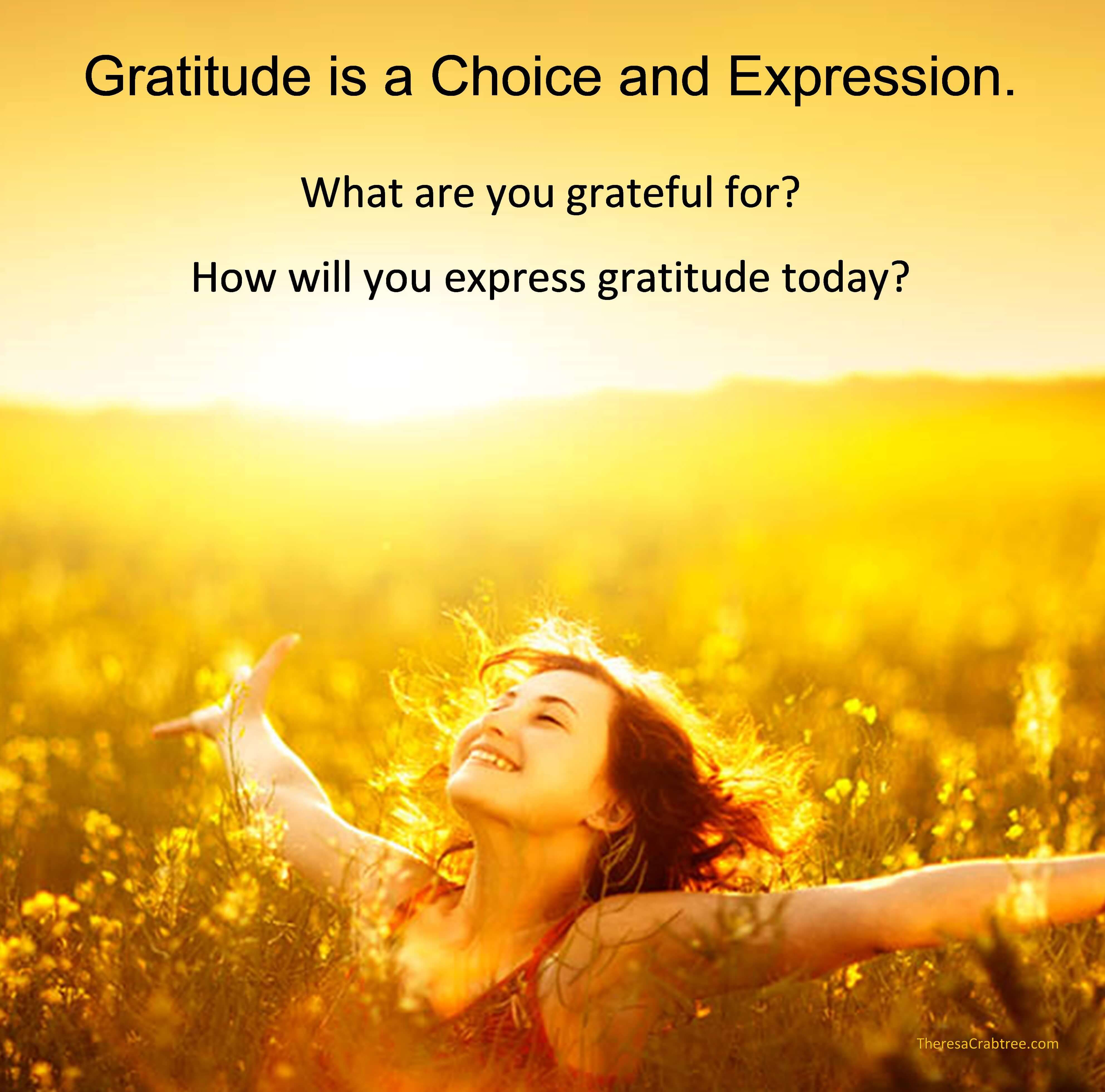 How will you express gratitude today?