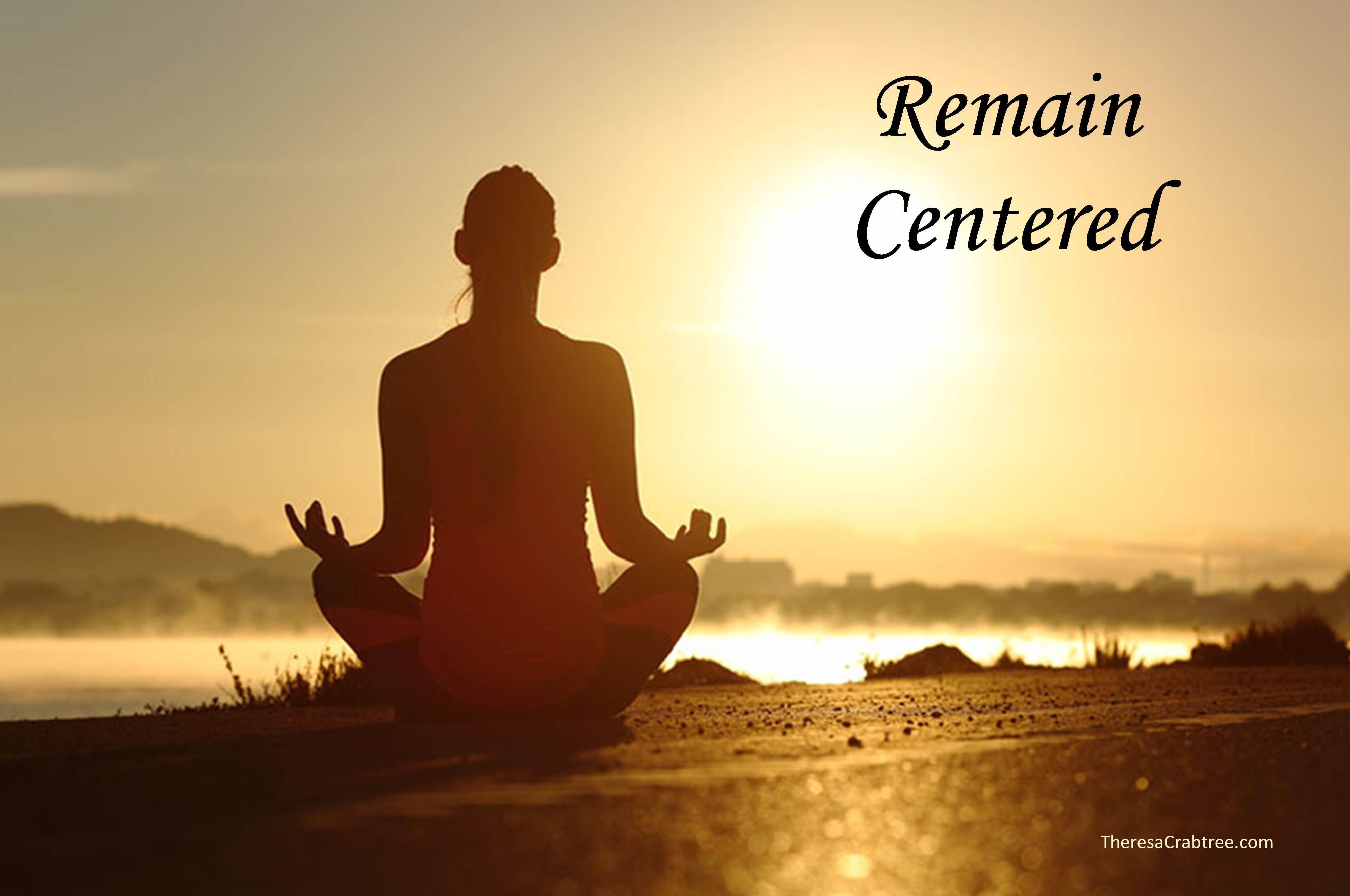 Soul Connection 41 ~ Remain Centered