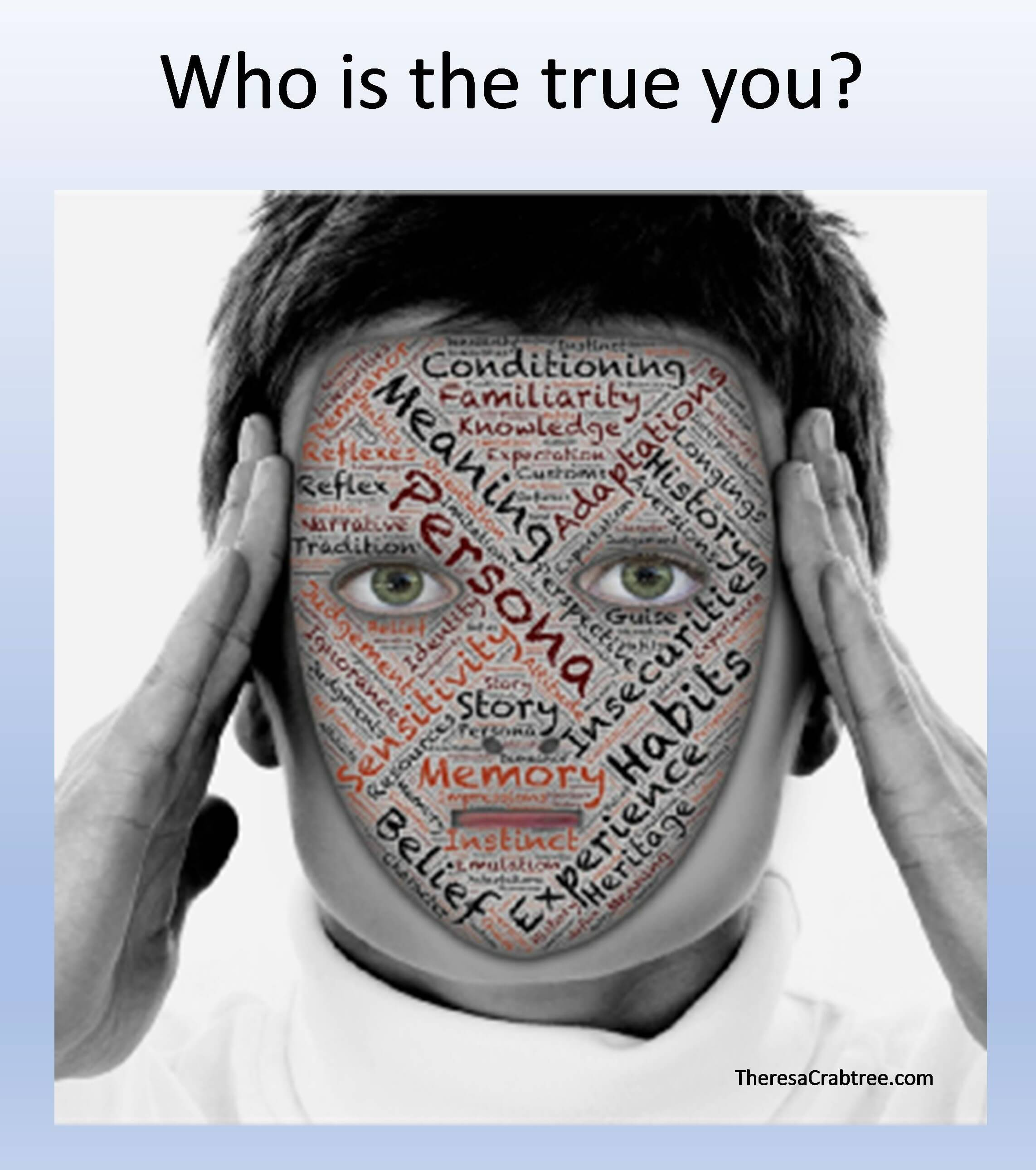 Who is the True You?