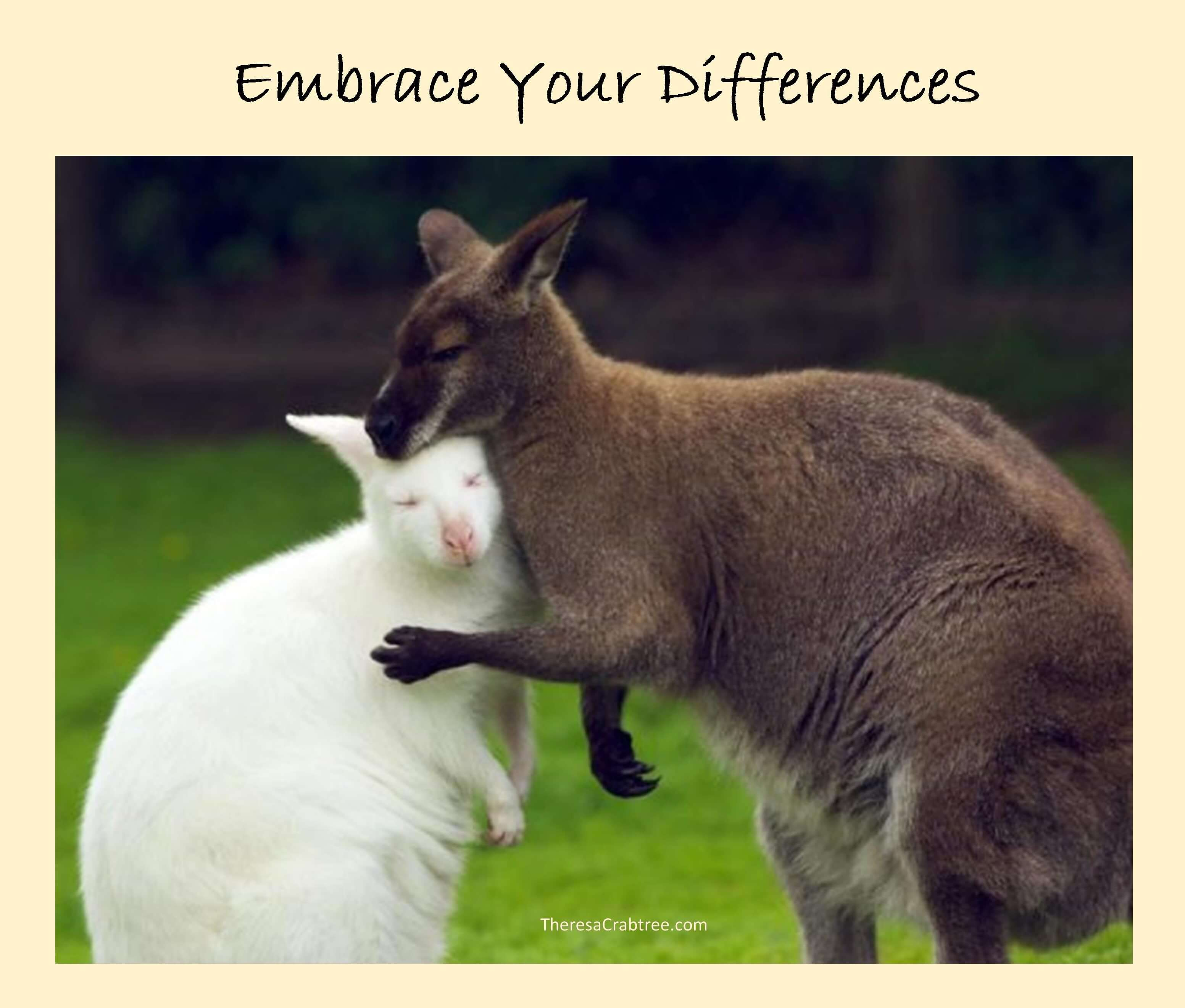 Embrace Your Differences