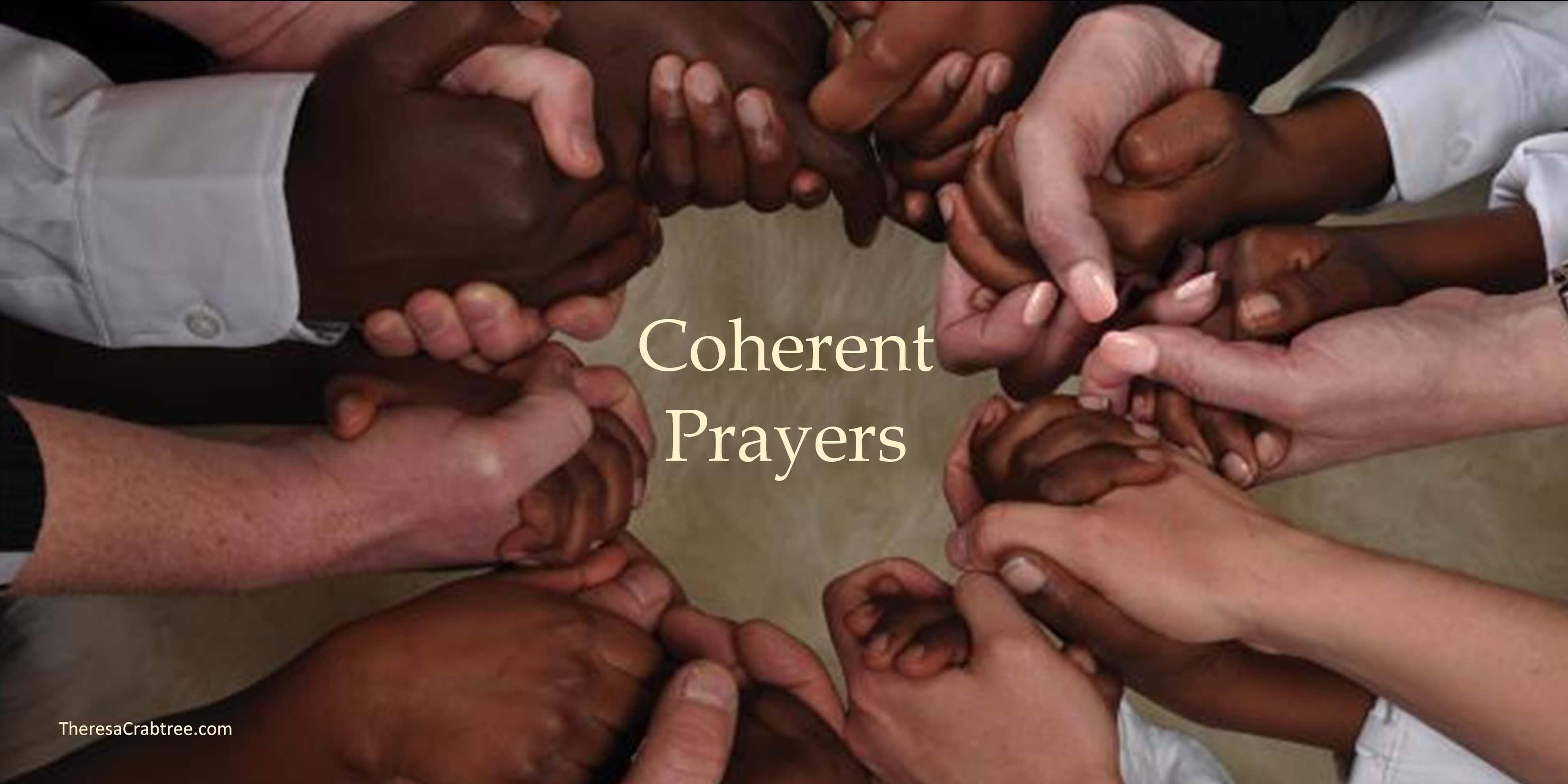 Coherent Prayers