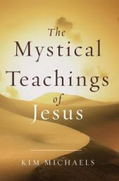 The Mystical Teaching of Jesus book cover by Kim Michaels