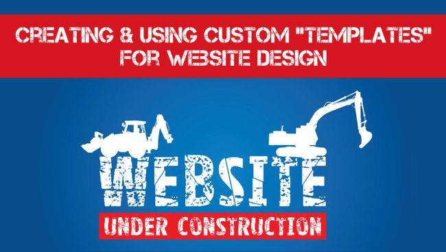 Creating and Using Custom Templates for Website Design
