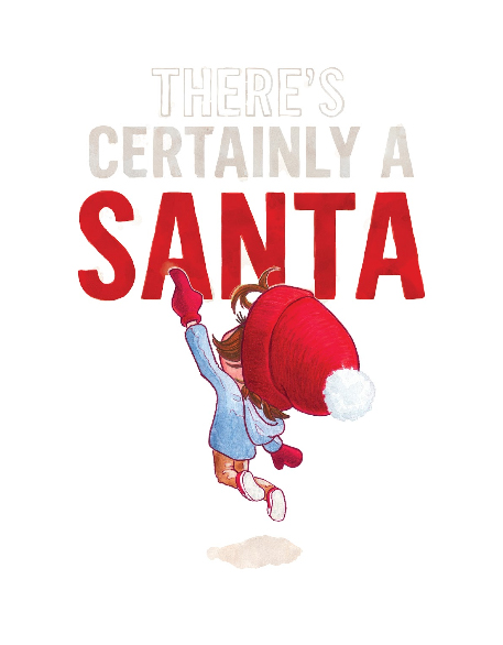There's Certainly a Santa Christmas children's book