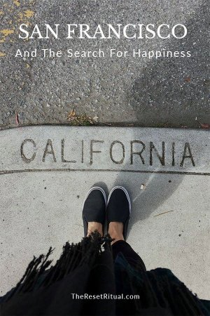 San Francisco and the search for happiness.