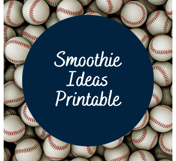 Smoothie Ideas for Baseball MOms